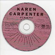 Click here for more info about 'Karen Carpenter - If I Had You'