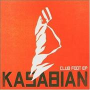 Click here for more info about 'Kasabian - Club Foot EP'