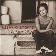 Click here for more info about 'Kasey Chambers - Cry Like A Baby'
