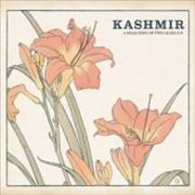 Click here for more info about 'Kashmir - A Selection Of Two Lilies E.P'