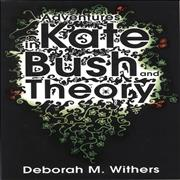 Click here for more info about 'Adventures in Kate Bush and Theory'
