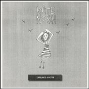 Click here for more info about 'Kate Nash - Caroline's A Victim'
