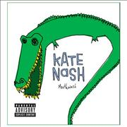 Click here for more info about 'Kate Nash - Mouthwash'
