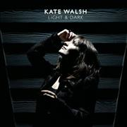 Click here for more info about 'Kate Walsh - Light & Dark'