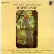 Click here for more info about 'Kathie Kay - Walk Softly On The Bridges'