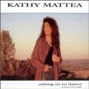 Click here for more info about 'Kathy Mattea - Asking Us To Dance'