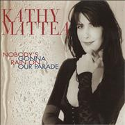 Click here for more info about 'Kathy Mattea - Nobody's Gonna Rain On Our Parade'