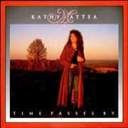 Click here for more info about 'Kathy Mattea - Time Passes By'