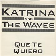 Click here for more info about 'Katrina & The Waves - Que Te Quiero'
