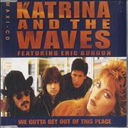 Click here for more info about 'Katrina & The Waves - We Gotta Get Out Of This Place'