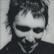 Click here for more info about 'Kealer - My Own Worst Enemy'