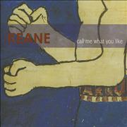 Click here for more info about 'Keane (00s) - Call Me What You Like'