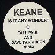 Click here for more info about 'Keane (00s) - Is It Any Wonder? - Tall Paul Mix'