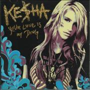 Click here for more info about 'Ke$ha - Your Love Is My Drug'
