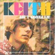 Click here for more info about 'Keith (00s) - Ain't Gonna Lie'