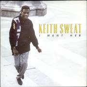 Click here for more info about 'Keith Sweat - I Want Her'