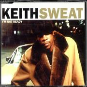 Click here for more info about 'Keith Sweat - I'm Not Ready'