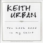 Click here for more info about 'Keith Urban - You Look Good In My Shirt'