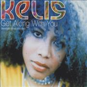 Click here for more info about 'Kelis - Get Along With You'