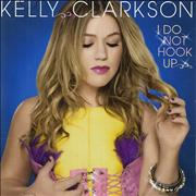 Click here for more info about 'Kelly Clarkson - I Do Not Hook Up'