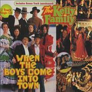 Click here for more info about 'Kelly Family - When The Boys Come Into Town'