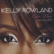 Click here for more info about 'Kelly Rowland - Like This'