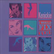 Click here for more info about 'Kenickie - I Would Fix You'