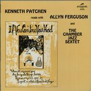 Click here for more info about 'Kenneth Patchen - Kenneth Patchen Reads With Allyn Ferguson And The Chamber Jazz Sextet'