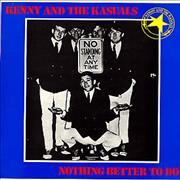 Click here for more info about 'Kenny And The Kasuals - Nothing Better To Do'