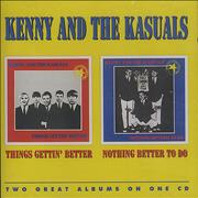 Click here for more info about 'Kenny And The Kasuals - Things Gettin' Better / Nothing Better To Do'
