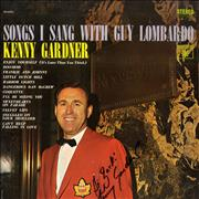 Kenny Gardner Songs I Sang With Guy Lombardo - Autographed USA vinyl LP