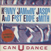 Click here for more info about 'Kenny 'Jammin' Jason & Fast Eddie Smith - Can U Dance'