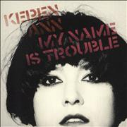 Click here for more info about 'Keren Ann - My Name Is Trouble'