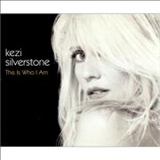 Click here for more info about 'Kezi Silverstone - This Is Who I Am'