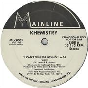 Click here for more info about 'Khemistry - I Can't Win For Losing'