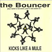 Click here for more info about 'Kicks Like A Mule  - The Bouncer (Your Name's Not Down, You're Not Comin In!)'