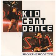 Click here for more info about 'Kid Can't Dance - Up On The Roof Top'
