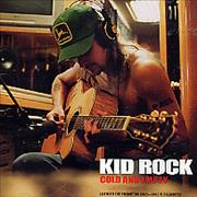 Click here for more info about 'Kid Rock - Cold And Empty'