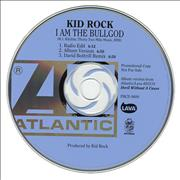 Click here for more info about 'Kid Rock - I Am The Bullgod'