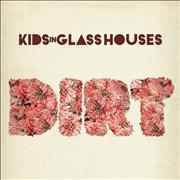 Click here for more info about 'Kids In Glass Houses - Dirt'