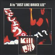 Click here for more info about 'Kill City - A Is Just Like Bruce Lee - Autographed!'