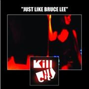 Click here for more info about 'Kill City - Bruce Lee'