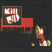 Click here for more info about 'Kill City - Hooligans On E'
