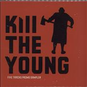 Click here for more info about 'Kill The Young - Kill The Young - Album Sampler'