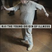 Click here for more info about 'Kill The Young - Origin Of Illness'