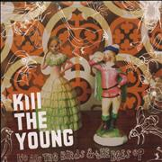 Click here for more info about 'Kill The Young - We Are The Birds & The Bees EP'