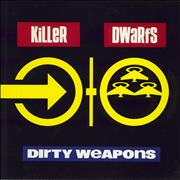 Click here for more info about 'Killer Dwarfs - Dirty Weapons'