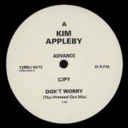 Click here for more info about 'Kim Appleby - Don't Worry'