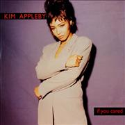 Click here for more info about 'Kim Appleby - If You Cared'