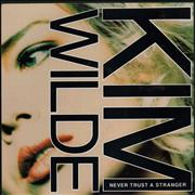 Click here for more info about 'Kim Wilde - Never Trust A Stranger'